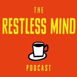 restlessmindpodcast